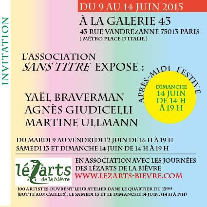 Exposition  a� la galerie 43 du 9 au 14 juin 2015